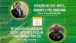 PRESIDENTE DO CREF16/RN PARTICIPA DE WEBINÁRIO DE EDUCAÇÃO FÍSICA