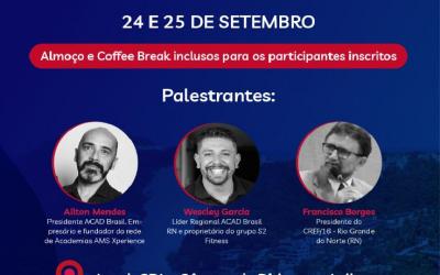 ENCONTRO DA ACAD NO RN TERÁ PARTICIPAÇÃO DO PRESIDENTE DO CREF16/RN